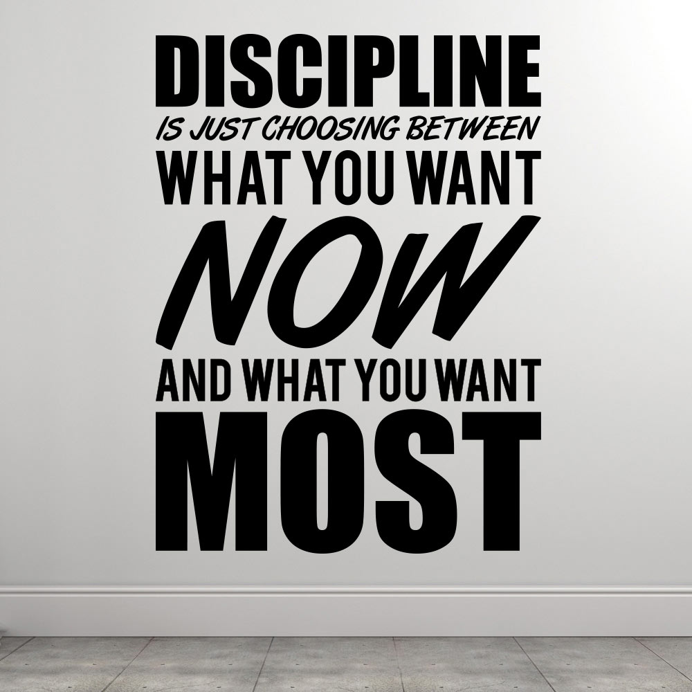 Choose discipline