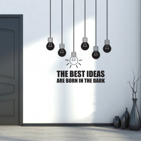 The best ideas are born in the dark wallsticker