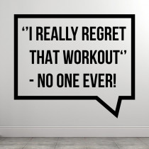 I Really Regret That Workout