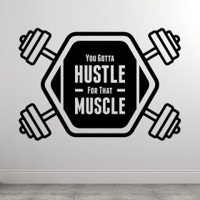 You Gotta Hustle wallsticker