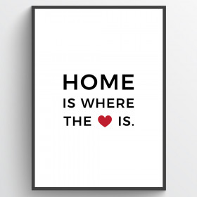 Home is where the heart is plakat wallsticker