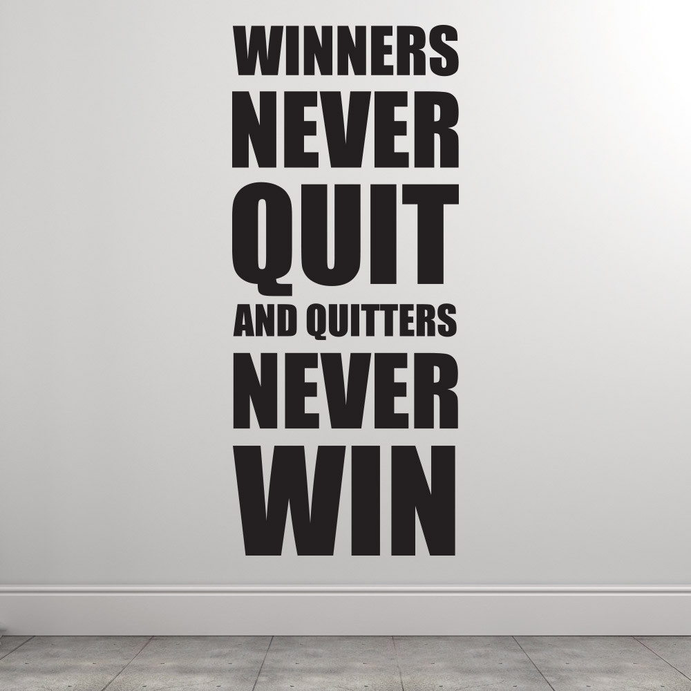 Winners never quit wallsticker
