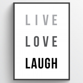 Live love laugh - plakat wallsticker