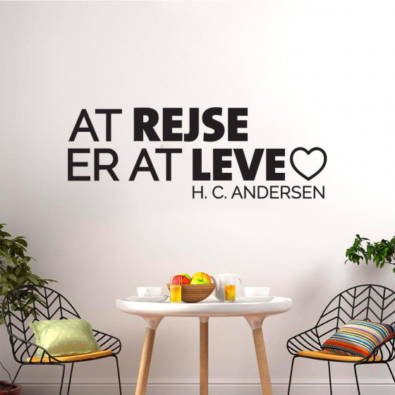 At rejse er at leve 2 wallsticker