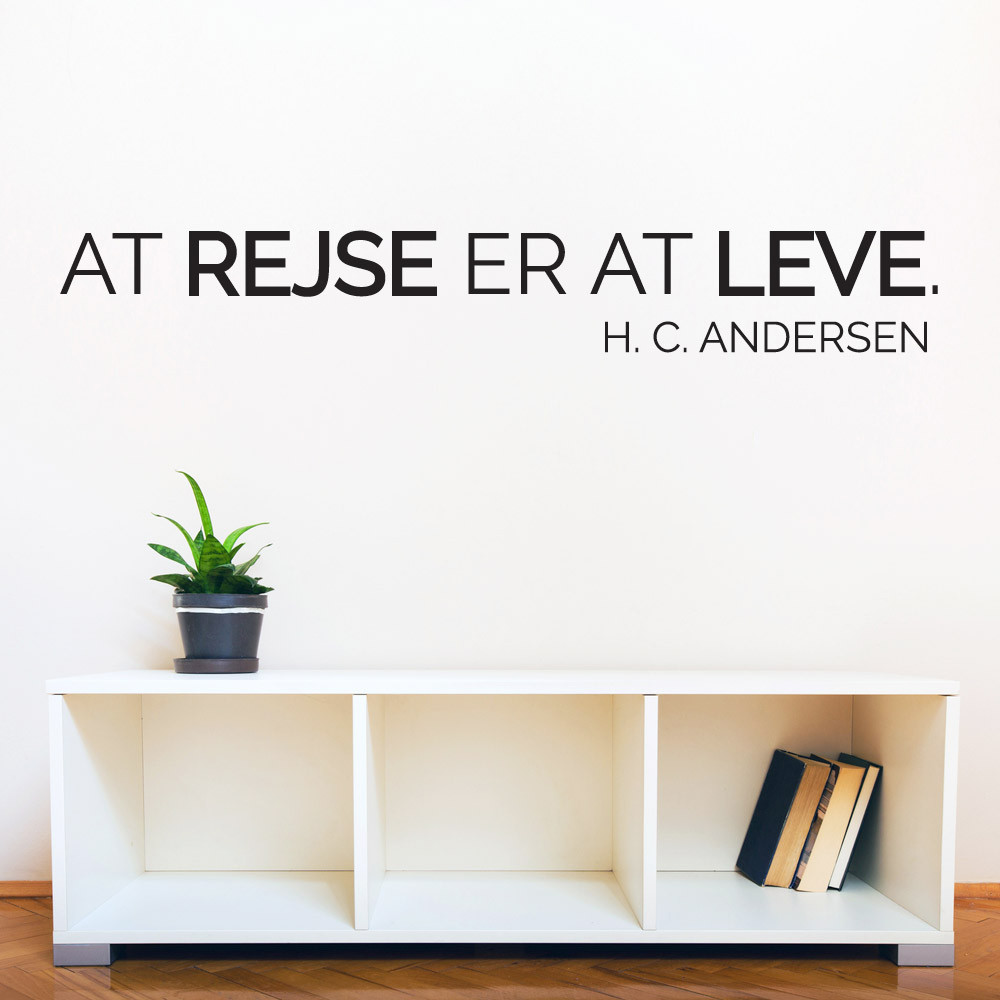 At rejse er at leve wallsticker