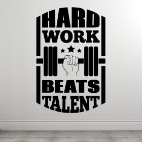 Hard work beats talent wallsticker