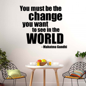 You must be the change wallsticker