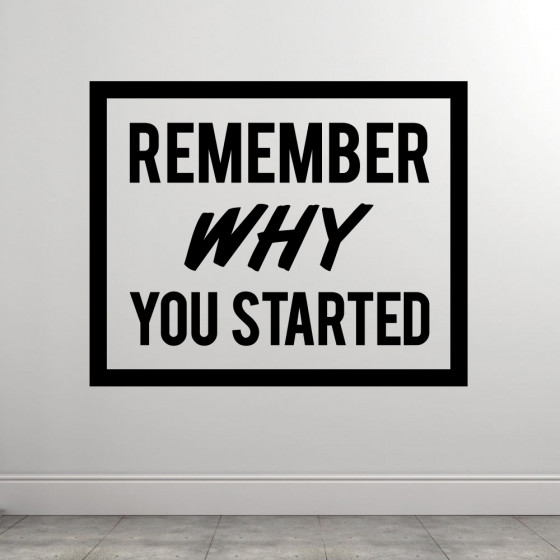 Remember Why wallsticker