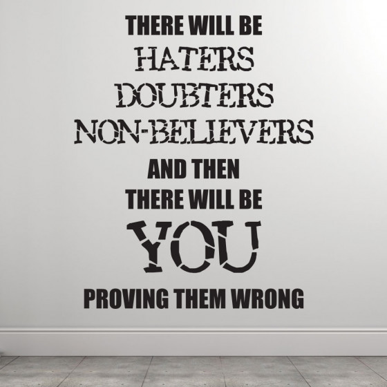 Prove them wrong wallsticker