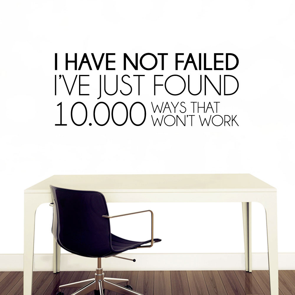 I have not failed wallsticker