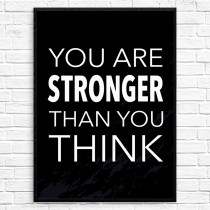 Stronger than you think Plakat