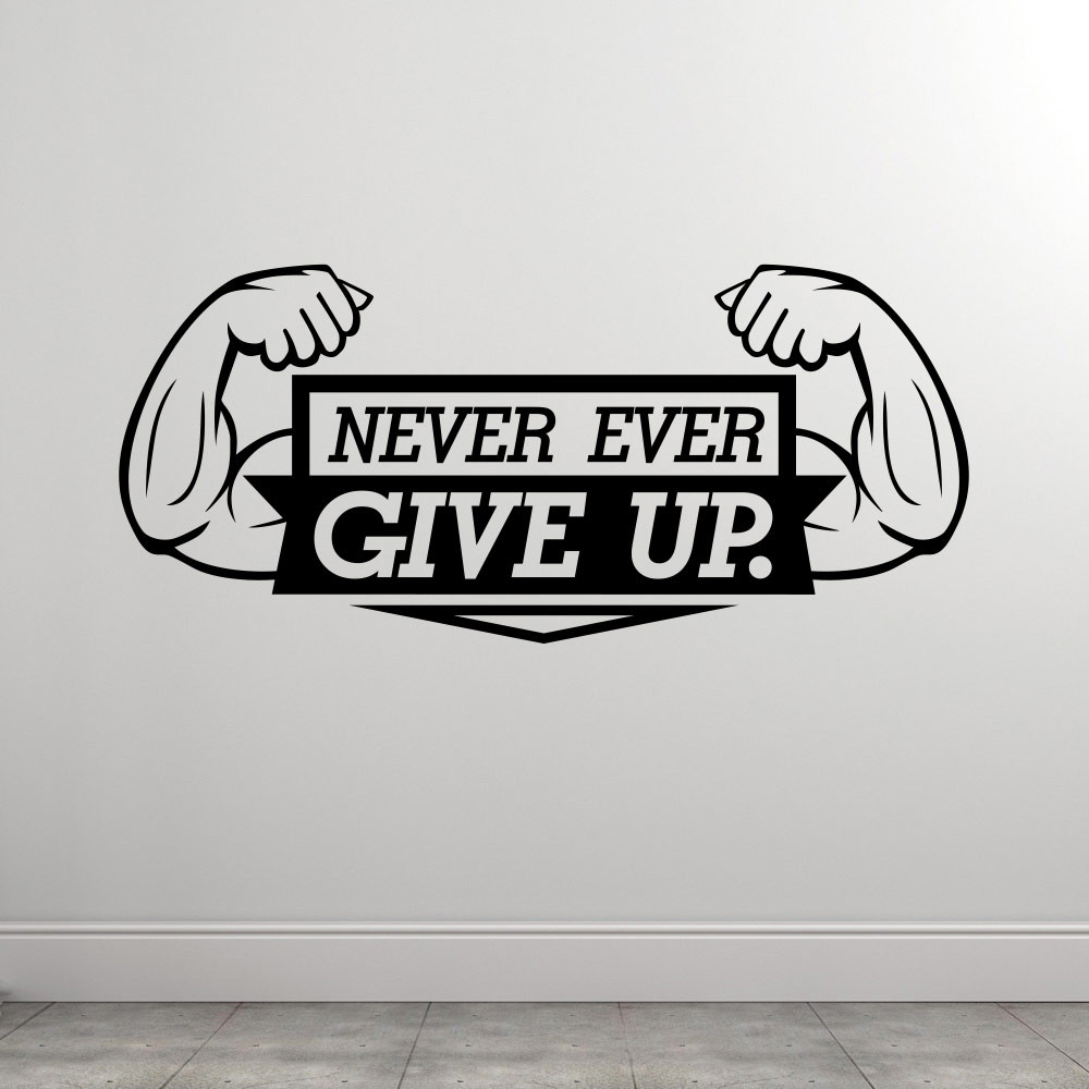 Never Give Up wallsticker