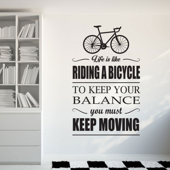 Life is like riding a bicycle wallsticker