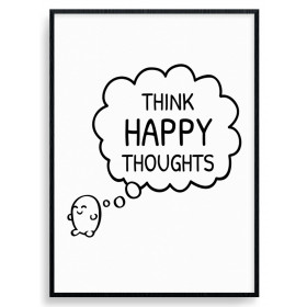 Think happy thoughts Plakat wallsticker