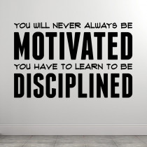 Learn to be disciplined
