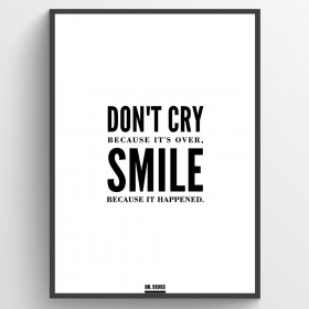 Don't cry because it's over plakat wallsticker