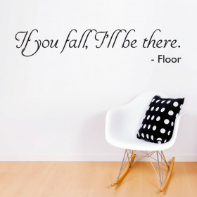 If you fall wallsticker