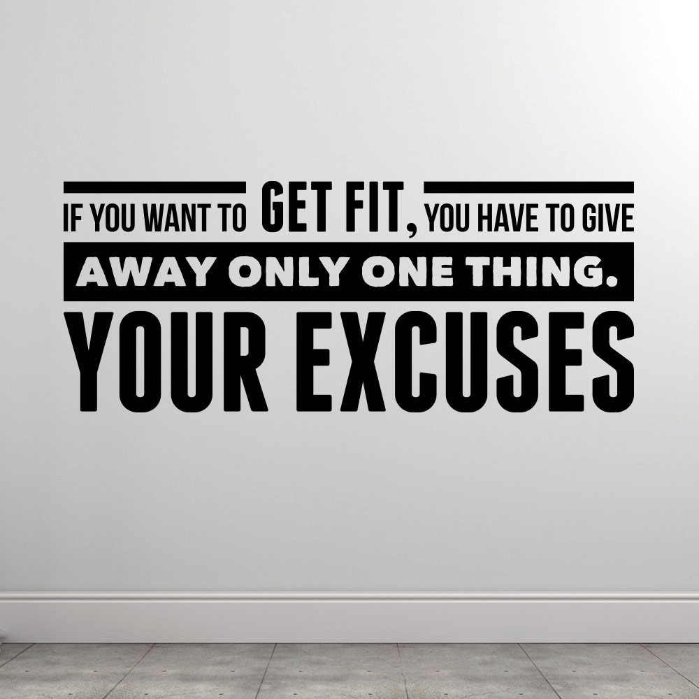 Your Excuses wallsticker