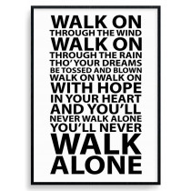 #1 You'll never walk alone plakat