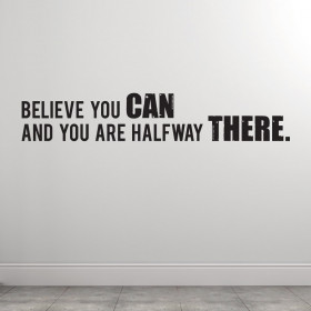 Believe you can wallsticker