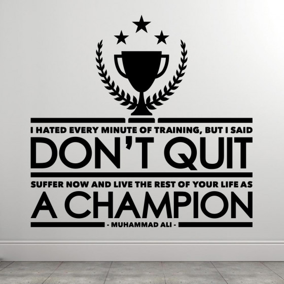 Muhammad Ali - Don't Quit wallsticker