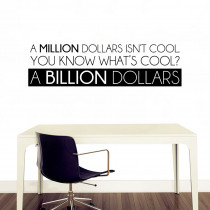 A billion dollars