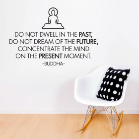 Do not dwell in the past - Buddha wallsticker