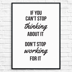 Don't stop working for it Plakat wallsticker