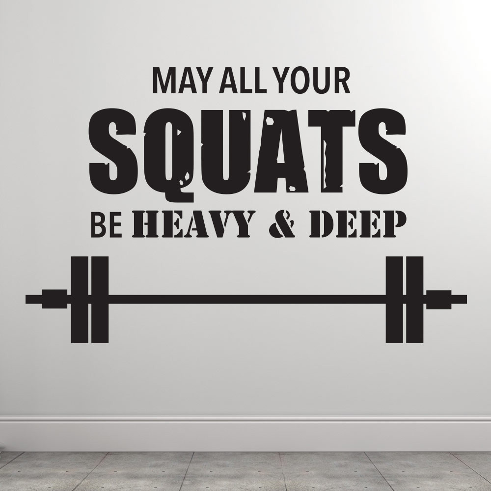 May all your squats wallsticker
