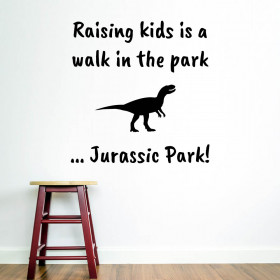 Raising kids is a walk in the park wallsticker