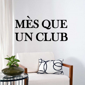 Mes Que Un Club - FC Barcelona wallsticker wallsticker