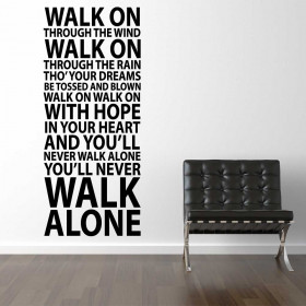 #1 You'll never walk alone wallsticker