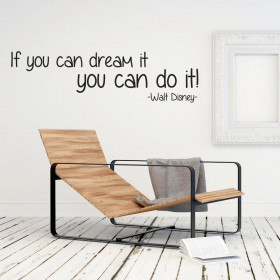 If you can dream it wallsticker