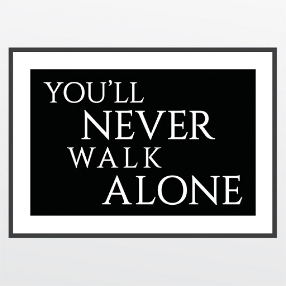#2 You'll never walk alone plakat wallsticker