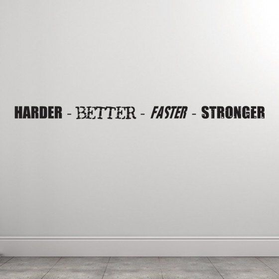 Harder better faster stronger wallsticker