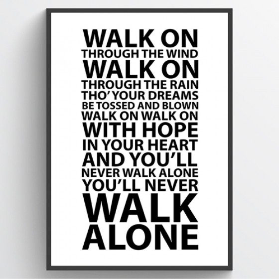#1 You'll never walk alone plakat wallsticker