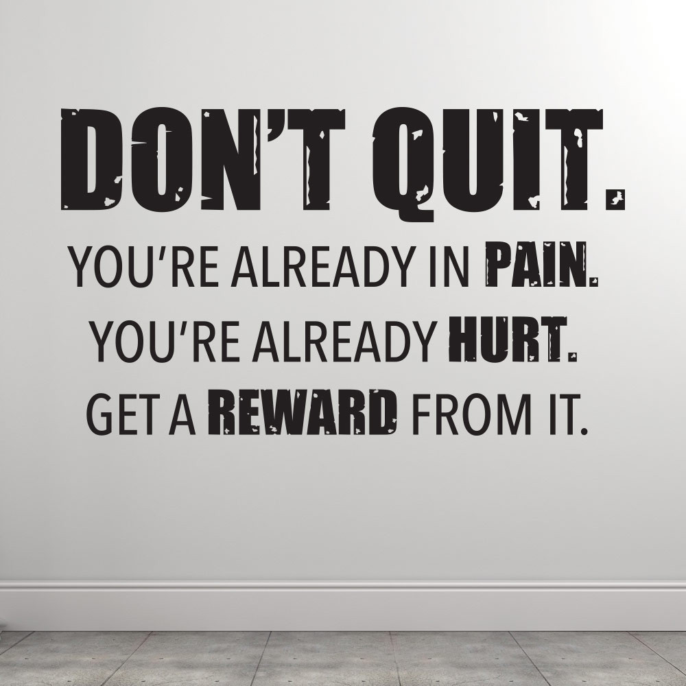 Dont quit wallsticker