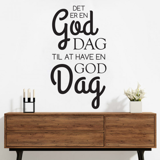 Det er en god dag wallsticker