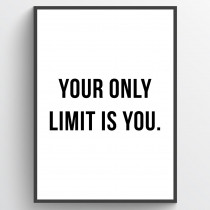 Your only limit is you - plakat