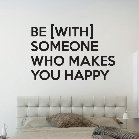 Be with someone wallsticker