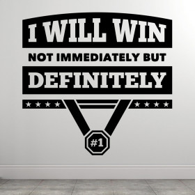 I Will Win wallsticker