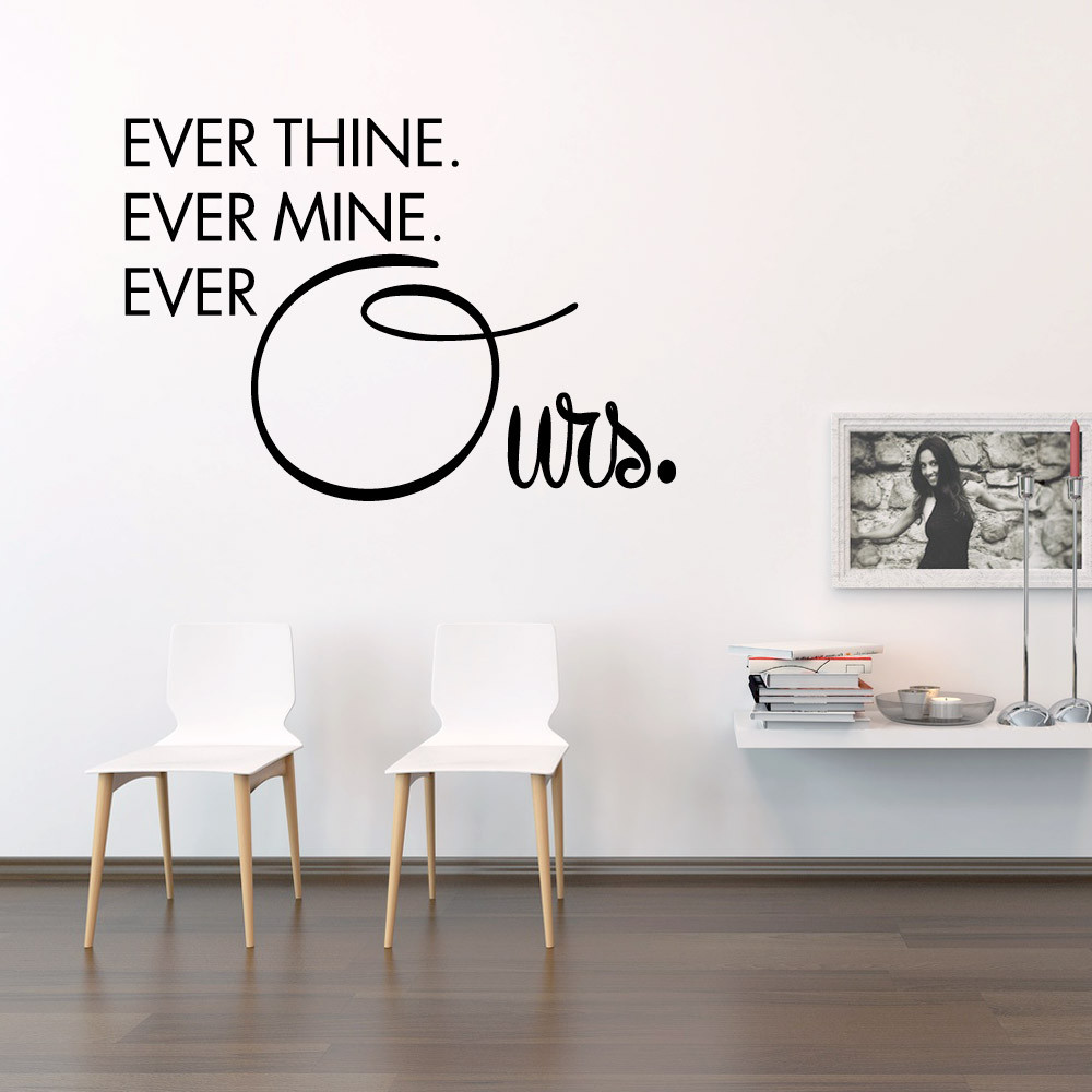 Ever ours wallsticker