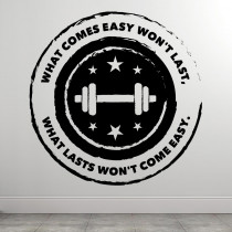 What Lasts Won't Come Easy