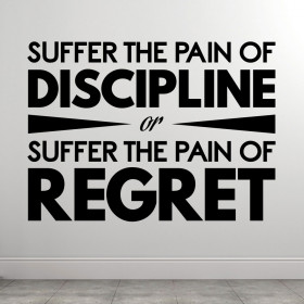 Discipline or regret wallsticker